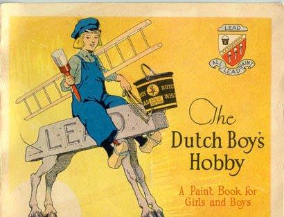 The Dutch Boy's Hobby